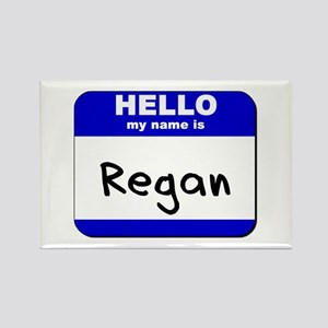 hello my name is regan Rectangle Magnet