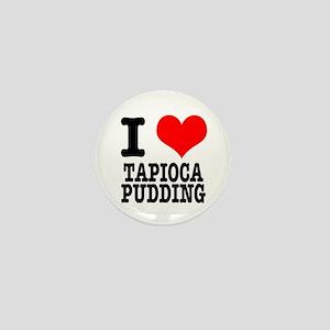 I Heart (Love) Tapioca Pudding Mini Button