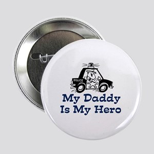 My Daddy Is My Hero (Policema Button