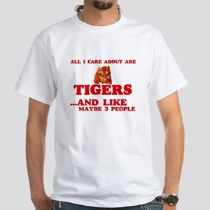 All I care about are Tigers T-Shirt