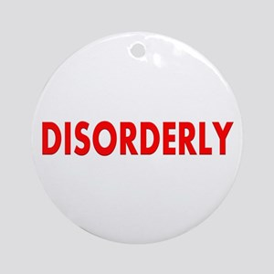 Disorderly Ornament (Round)