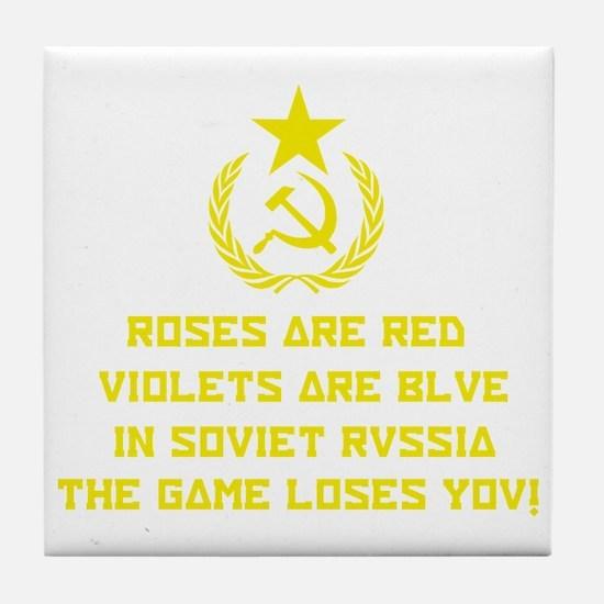 In Soviet Russia Tile Coaster
