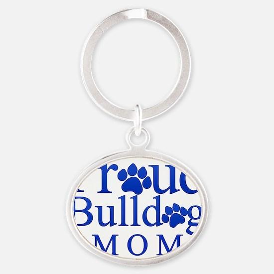 Proud Bulldog Mom Oval Keychain