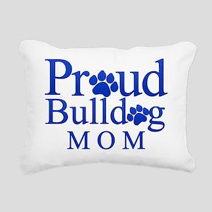 Proud Bulldog Mom Rectangular Canvas Pillow