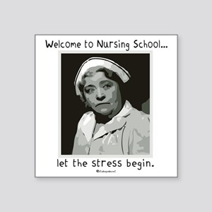 "Welcome to Nursing School Square Sticker 3"" x 3"""