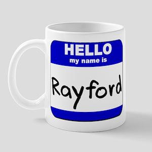 hello my name is rayford  Mug