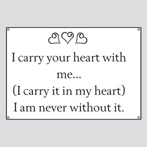 I CARRY YOUR HEART WITH ME Banner