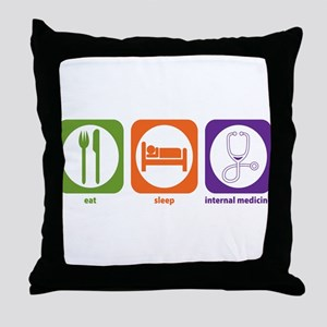 Eat Sleep Internal Medicine Throw Pillow