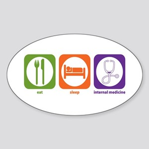 Eat Sleep Internal Medicine Oval Sticker