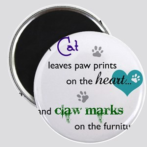 A cat leaves paw prints... Magnet
