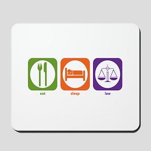 Eat Sleep Law Mousepad