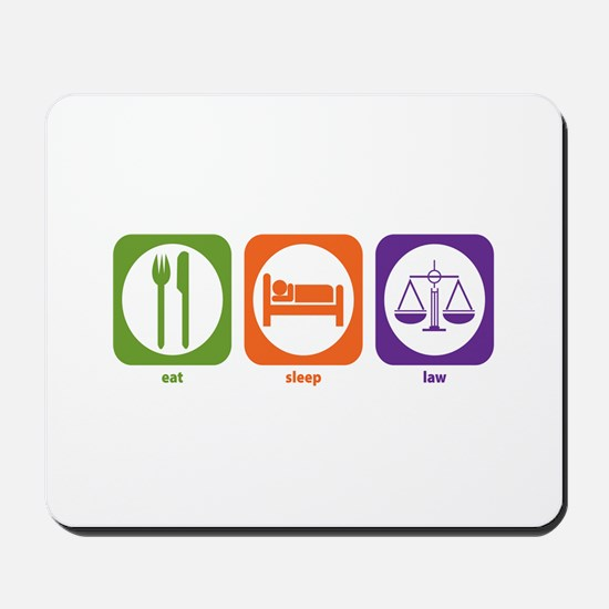 Eat Sleep Law Mousepad