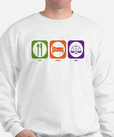 Eat Sleep Law Sweatshirt