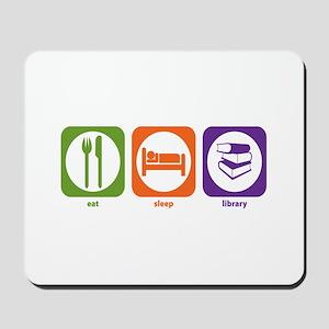 Eat Sleep Library Mousepad