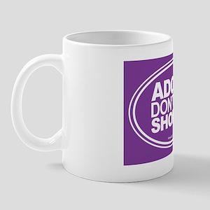 Adopt Dont Shop Purple Mug
