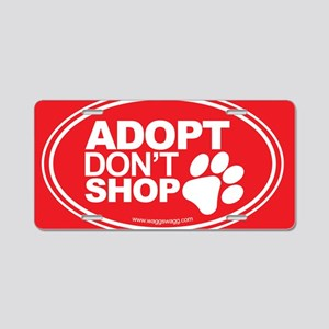 Adopt Dont Shop Red Aluminum License Plate
