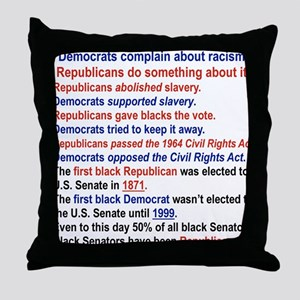 DEMOCRATS COMPLAIN ABOUT RACISM Throw Pillow