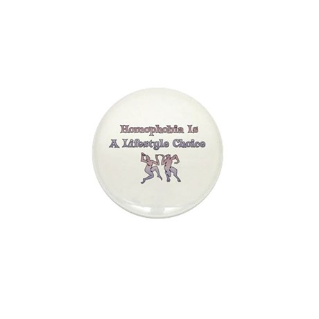 Homophobia Lifestyle Choice Mini Button