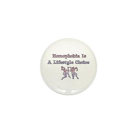 Homophobia Lifestyle Choice Mini Button (10 pack)
