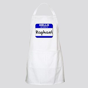 hello my name is raphael  BBQ Apron