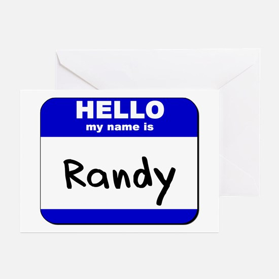 hello my name is randy  Greeting Cards (Package of
