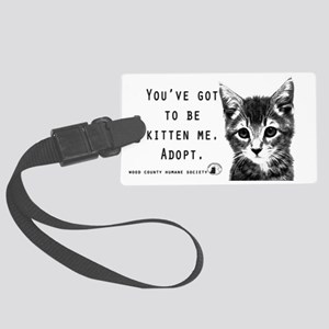 Youve Got to be Kitten Me Large Luggage Tag