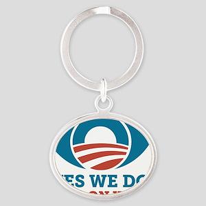 Yes We Do Spy On You (Obama Eye) Oval Keychain