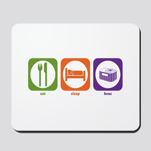 Eat Sleep HVAC Mousepad