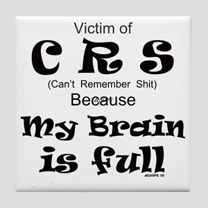 My Brain is Full Tile Coaster