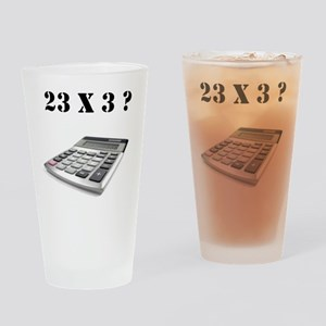 23 x 3? Drinking Glass
