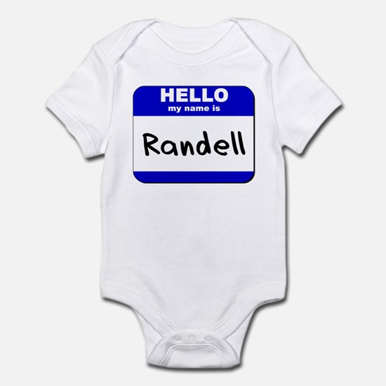 hello my name is randell  Infant Bodysuit