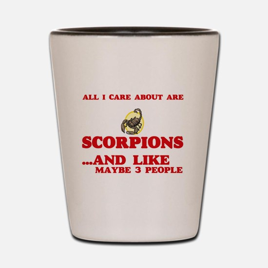 All I care about are Scorpions Shot Glass