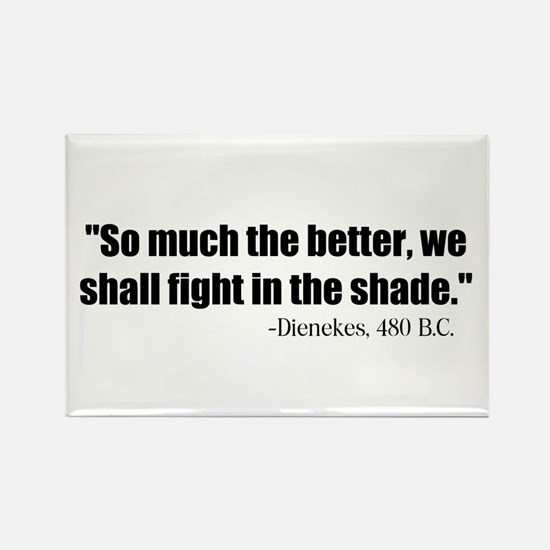 Dienekes: Fight in the shade Rectangle Magnet