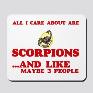 All I care about are Scorpions Mousepad