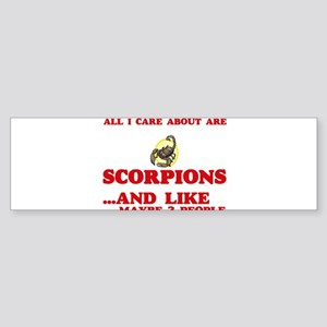 All I care about are Scorpions Bumper Sticker