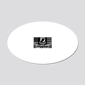 Pow-Mia All Gave Some Some G 20x12 Oval Wall Decal