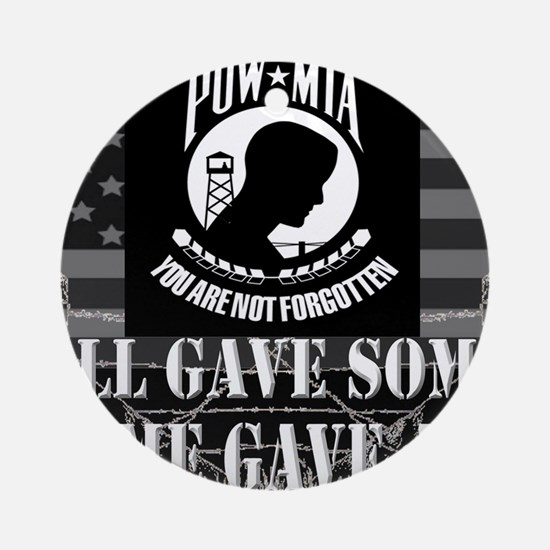 Pow-Mia All Gave Some Some Gave All Round Ornament