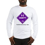 Hazardous Vanity Long Sleeve T-Shirt