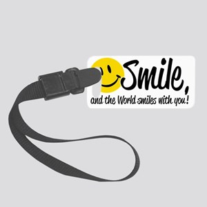 Smile and the World smiles with  Small Luggage Tag