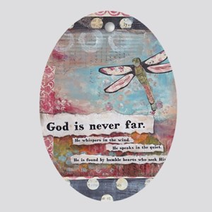 God is Never Far Oval Ornament