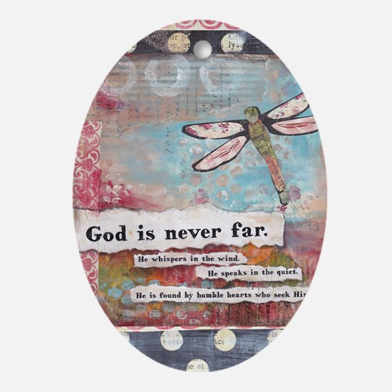 God is Never Far Oval Ornament