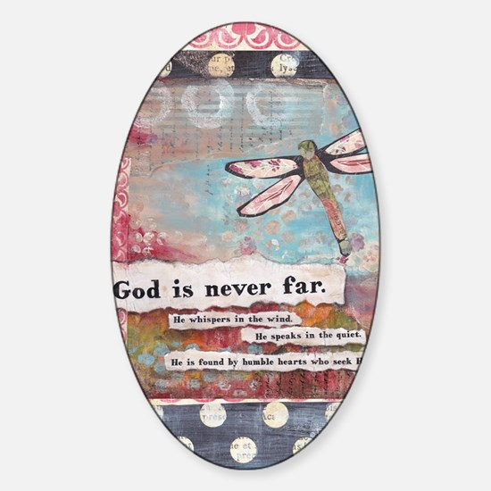 God is Never Far Sticker (Oval)