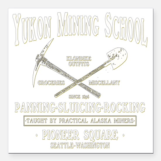"Yukon Mining School Square Car Magnet 3"" x 3"""