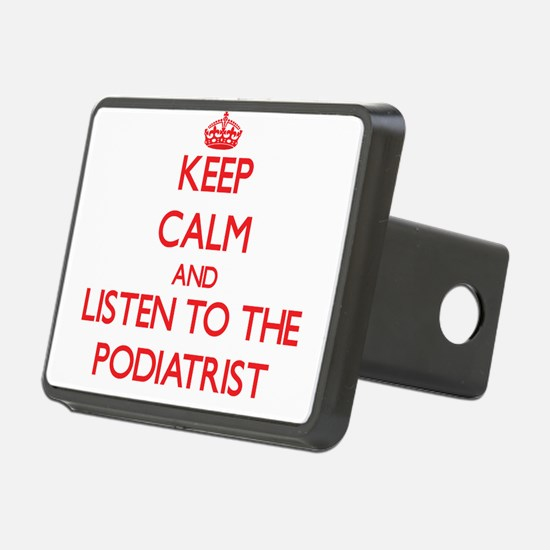 Keep Calm and Listen to the Podiatrist Hitch Cover