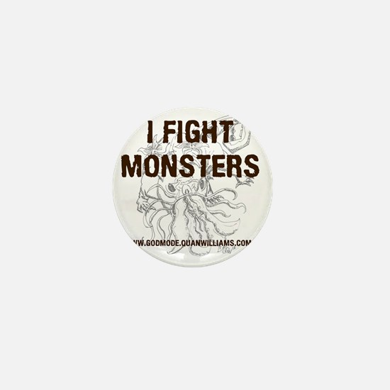 I Fight Monsters Mini Button