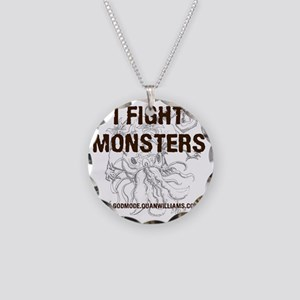 I Fight Monsters Necklace Circle Charm