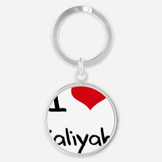 I Love Kaliyah Round Keychain