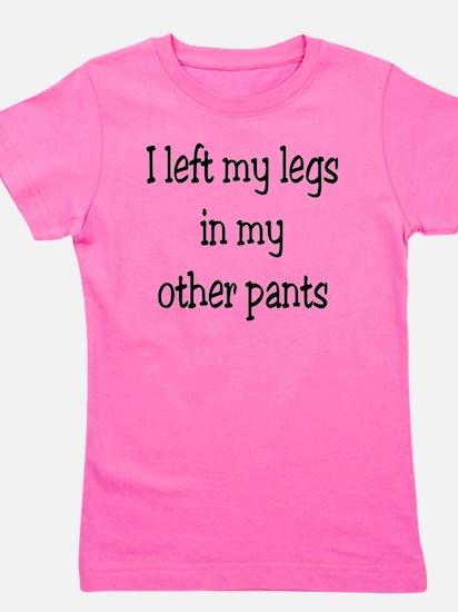 Left my legs Girl's Tee