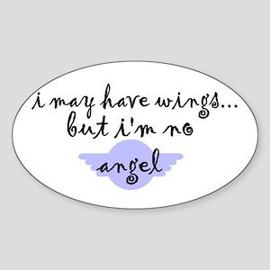 I'm no Angel Oval Sticker