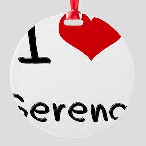I Love Serena Round Ornament